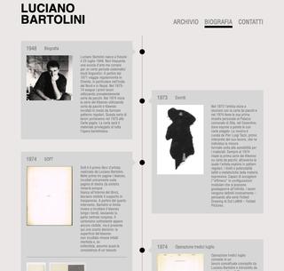 Luciano Bartolini, La biografia dell'artista online  Il sito personalizzato www.archiviolucianobartolini.it permette di scoprire tutta la biografia dell'artista, la sua produzione, i libri d'artista le principali mostre ed eventi singificativi avvenuti anche dopo la sua morte.