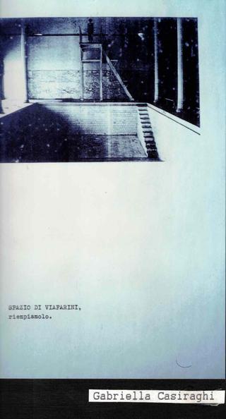 Membership Viafarini - 80 manifesti per Viafarini, Manifesto di Gabriella Casiraghi, lo spazio come spazio da riempire