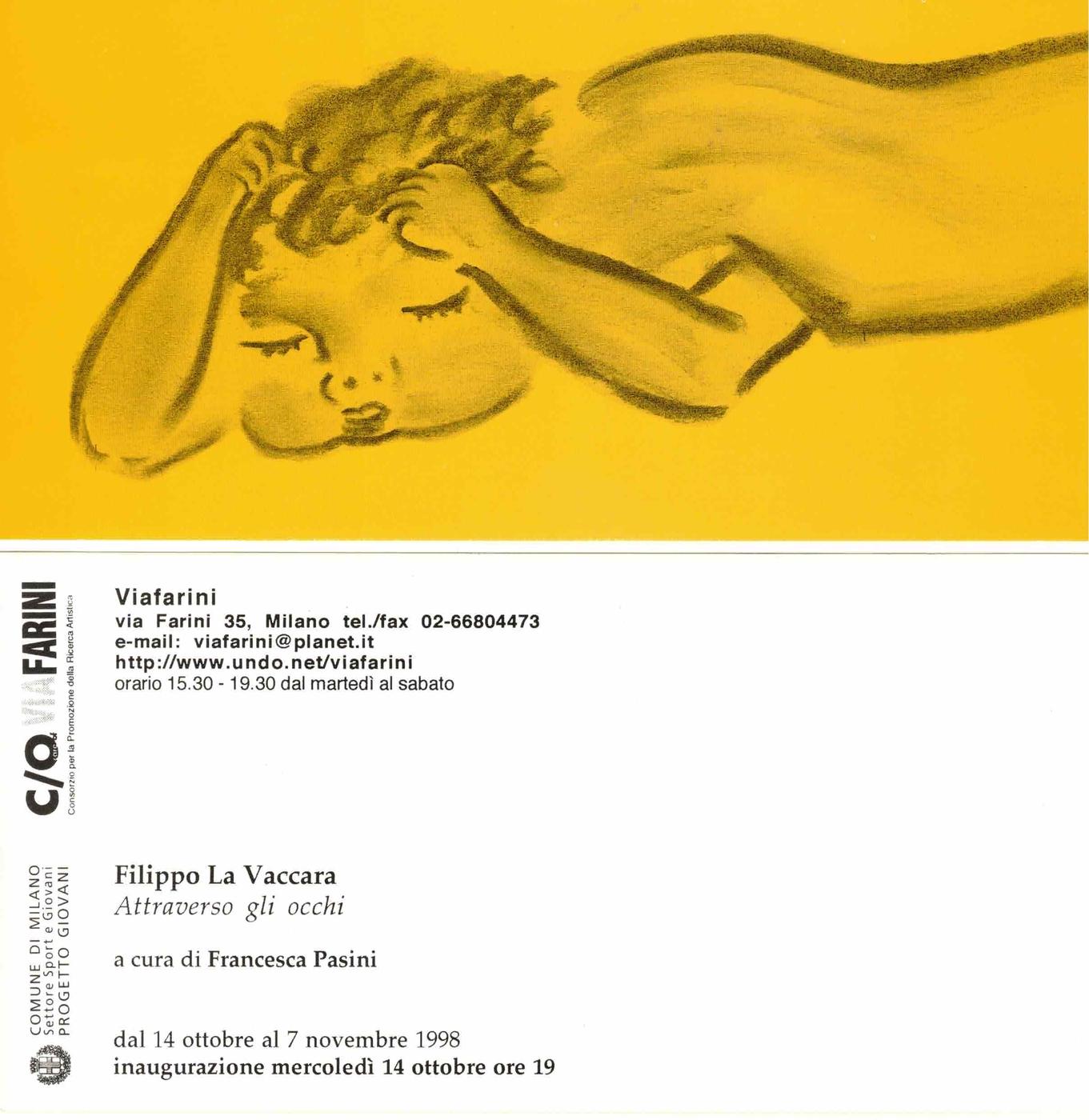 Filippo La Vaccara, Attraverso gli occhi
