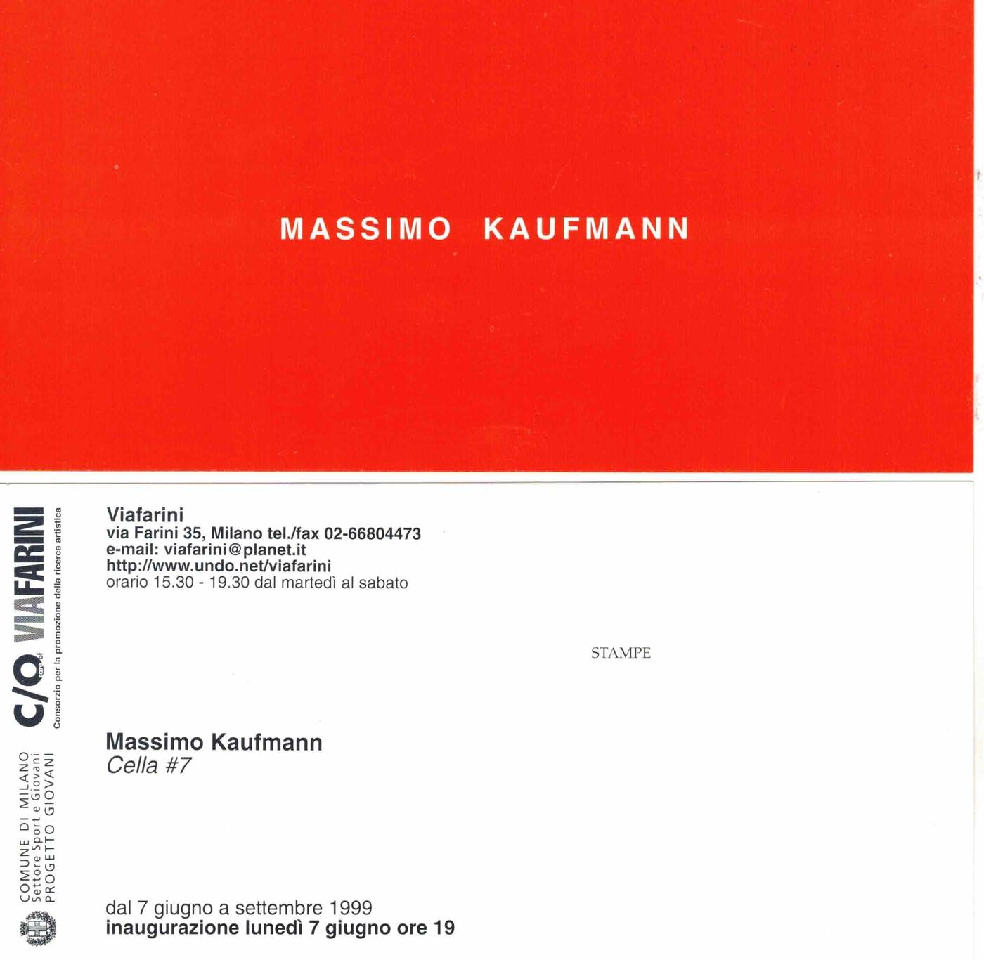 Massimo Kaufmann, Cella #7, L'invito