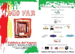 Intercultura - Capitolo 5 Attività attività attività, Nio Far, progetto di Paolo Lodigiani a cadenza annuale in occasione del Salone del Mobile, 2014