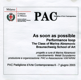 As soon as possible. Performance loop. The Class of Marina Abramovic - Braunschweig School of Art, Crediti As soon as possible.