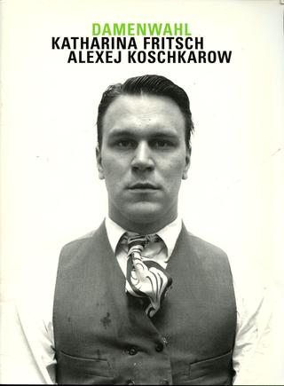 Alexej Koschkarow, Checkpoint Charlie, Copertina pubblicazione Damenwahl Katharina Fritsch, Alexej Koschkarow, 1999