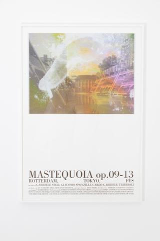 MASTEQUOIA op. 09-13 Rotterdam, Tokyo, Fès, Locandina