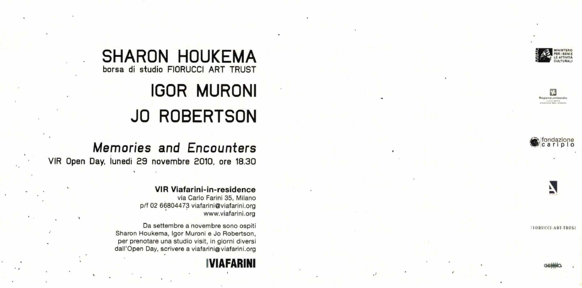 Memories and Encounters. Sharon Houkema, Igor Muroni, Joanne Robertson