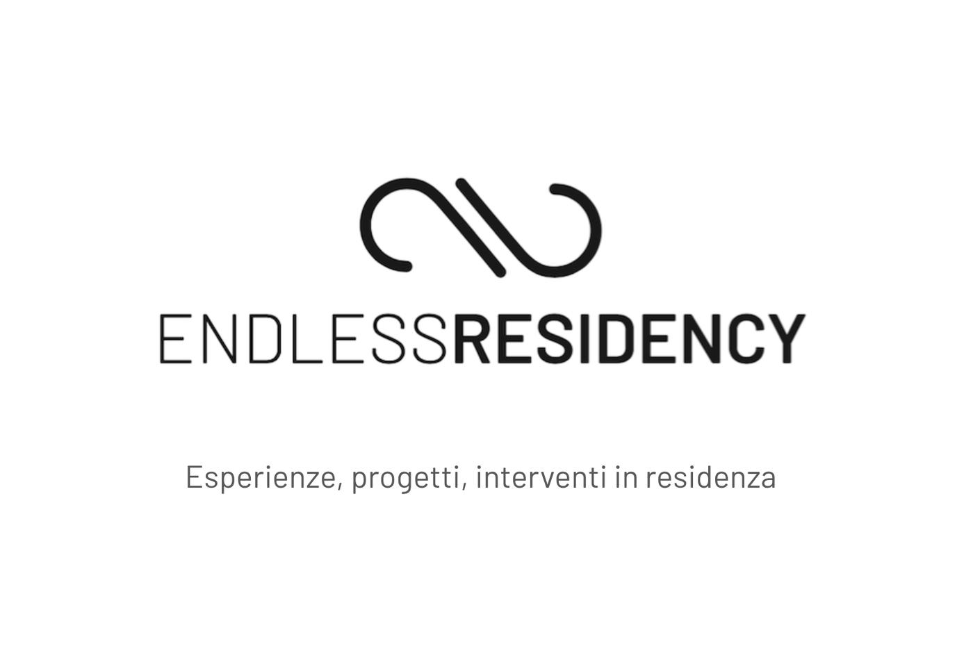 Endless Residency | Esperienze, progetti, interventi in residenza