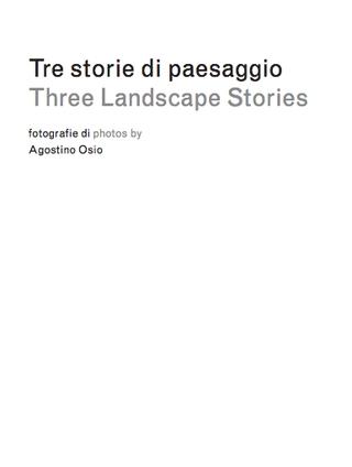 Tre soglie a Ca' Corniani -  Alberto Garutti. Tre storie di paesaggio. Fotografie di  Agostino Osio