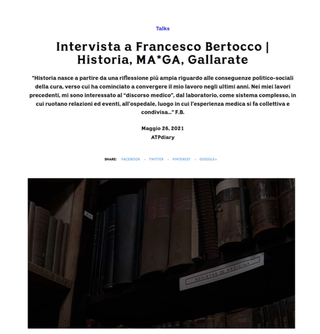 Atp Diary: Intervista a Francesco Bertocco | Historia, MA*GA, Gallarate