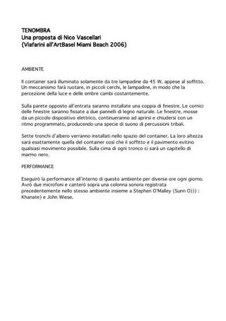 Tenaombra - una proposta di Nico Vascellari (Viafarini all'Art Basel Miami Beach 2006)