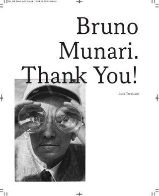 """Luca Trevisani, """"Bruno Munari, Grazie!"""" Flash Art, agosto-settembre 2009"""