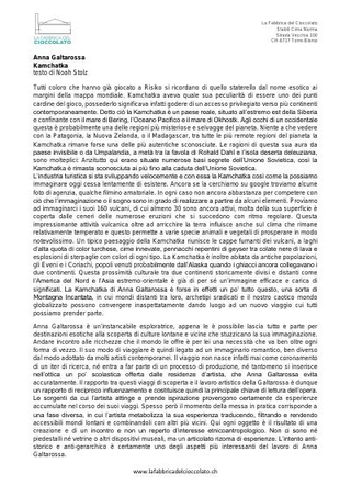 """""""Anna Galtarossa, Kamchatka"""" testo di Noah Stolz per la personale a La Fabbrica del Cioccolato (2016)"""