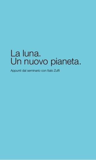 La luna un nuovo pianeta, Accademia Carrara di Belle Arti Bergamo