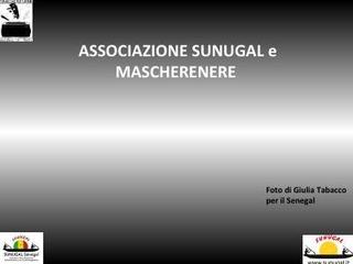 Mission delle associazioni Sunugal e Mascherenere