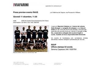 Press preview event Rauss: un progetto di sviluppo e una linea di moda per dare voce alle donne del Senegal. Una giornata destinata alla raccolta fondi per l'attività in Senegal di Gis Gis