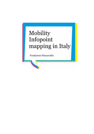 """Mobility Infopoint mapping in Italy"" Research carried out by the Fondazione Fitzcarraldo (2010) - English"