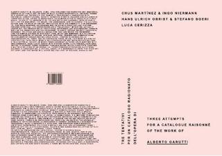Tre tentativi per un catalogo ragionato dell'opera di Alberto Garutti. Kaleidoscope Press, Milano 2010. Intervista di Hans Ulrich Obrist e Stefano Boeri ad Alberto Garutti