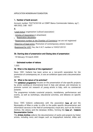 Le application alla Mondriaan Foundation e al Consolato Olandese.