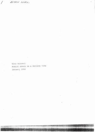 Vito Acconci, Public Space in a privative time, January 1990.