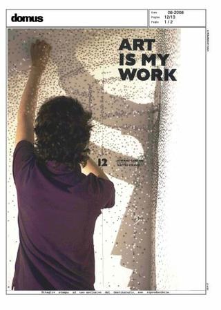 """Articolo di Stefano Casciani, """"Art is my Work"""", Domus, agosto 2008."""