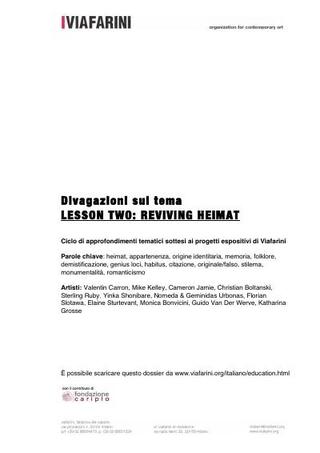 Diavagazioni sul tema: Lesson Two: Reviving Heimat, a cura di Giulio Verago.