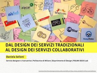 """Daniela Selloni, """"Dal Design dei servizi tradizionali al design dei servizi collaborativi"""", Politecnico di Milano, Dipartimento di Design (2013)."""