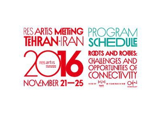 Res Artis Meeting Tehran - Roots and routes: challenges and opportunities of connectivity, programma