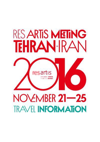 Res Artis Meeting Tehran - Roots and routes: challenges and opportunities of connectivity, informazioni pratiche