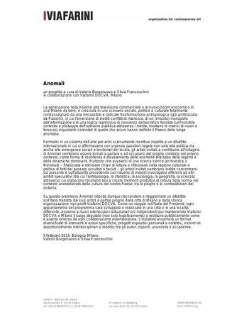 """Progetto curatoriale """"Anomali"""" a cura di Valerio Borgonuovo e Silvia Franceschini per Viafarini"""